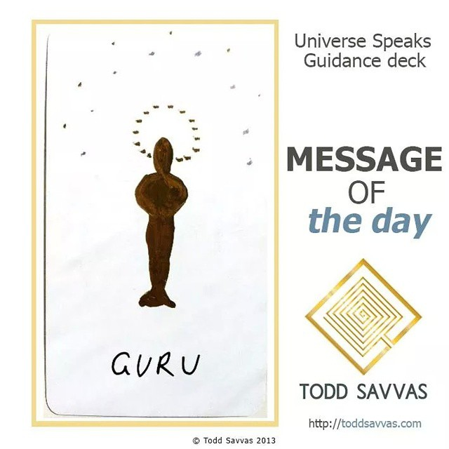 Today is all about learning and being assisted through that learning.  MESSAGE OF THE DAY: