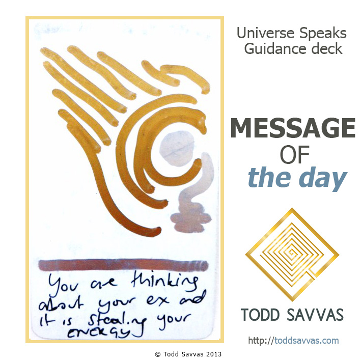 MOTD – You Are Thinking About Your Ex And It Is Stealing Your Energy 18/06/2015